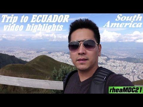 Travel to South America: My Trip to Ecuador Video Highlights Vol. 2