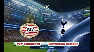 PSV vs Tottenham | UEFA Champions League | PES 2018 Gameplay HD