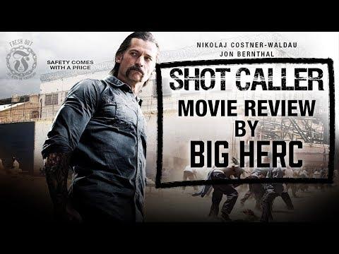 SHOT CALLER Movie Review by Big Herc - Spoiler Alert - Prison Talk 11.6