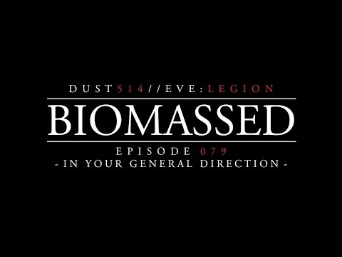 Biomassed  Episode 079 - In Your General Direction