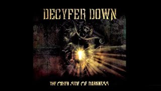 Decyfer Down - Dead Skin (Lyrics In Description)