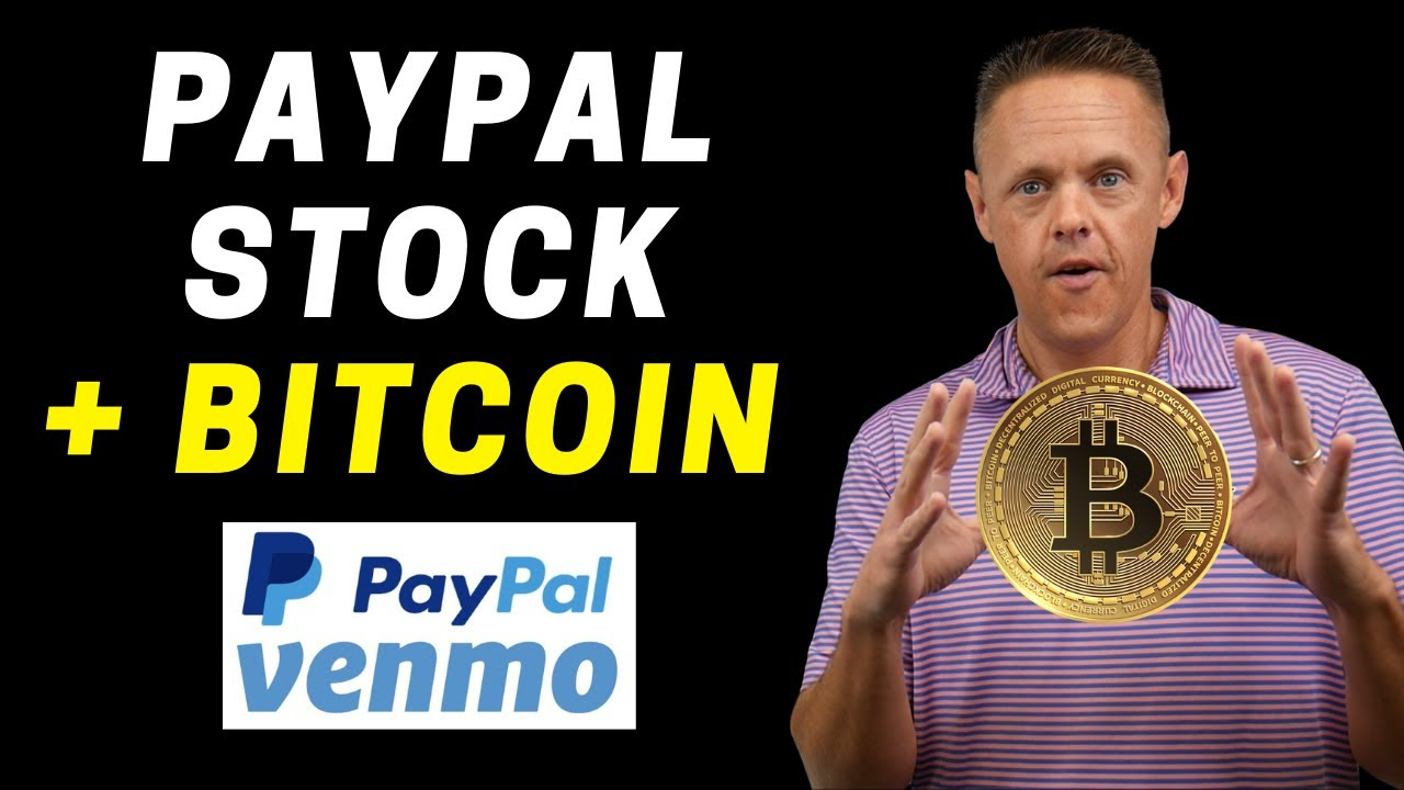 Is PayPal Stock a Buy on Bitcoin News?   PYPL Stock Analysis