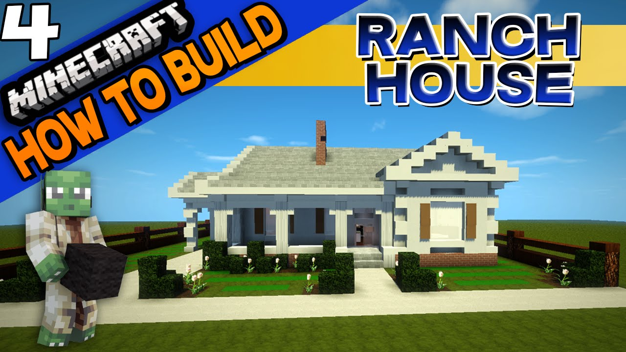 Minecraft ranch house how to build e04 youtube for How to build a ranch house