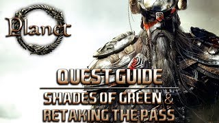 Elder Scrolls Online (ESO) - Shades of Green & Retaking the Pass Quest Guide