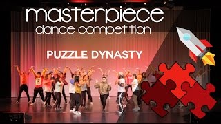 Masterpiece Dance Competition 2016 - Puzzle Dynasty