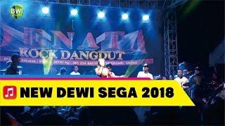 Live Lagu Baru @Dewi Sega 2018