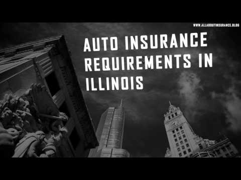 Auto Insurance Requirements in the State of Illinois