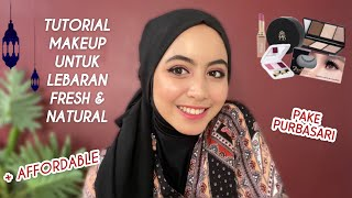 TUTORIAL MAKEUP LEBARAN PAKE PRODUK AFFORDABLE | OBMT PURBASARI!