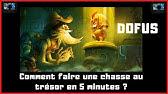 Dofus Chasse Aux Tresors Indices Youtube