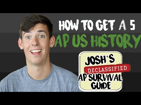 AP US HISTORY: HOW TO GET A 5