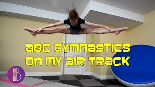 ABC Gymnastics On My Air Track  Bethany G