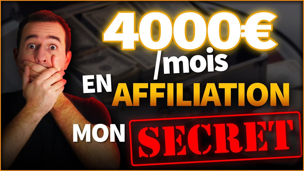 Gagner 4000€/ Mois avec Cette ASTUCE en AFFILIATION !