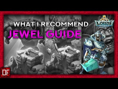 This Is THE JEWEL Guide - Lords Mobile