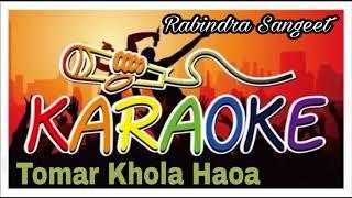 Tomar Khola Haoa | তোমার খোলা হওয়া | Karaoke | Rabindra Sangeet | Bangla Song Track | Krishna Music