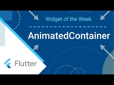 AnimatedContainer (Flutter Widget of the Week) - YouTube