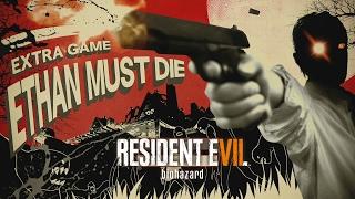 УМРИ. И СНОВА. СНОВА! ● Resident Evil 7: Итан должен умереть!