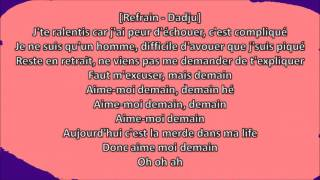 The Shin Seka  ft Gradur - Aime moi demain (paroles/lyrics)