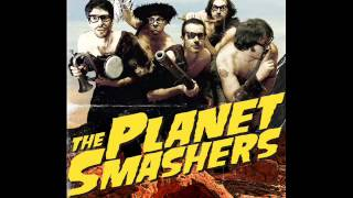 Watch Planet Smashers Get Out My Baby video