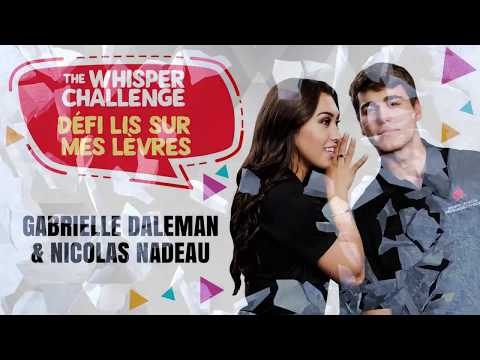 Whisper Challenge: Gabrielle Daleman / Nicolas Nadeau
