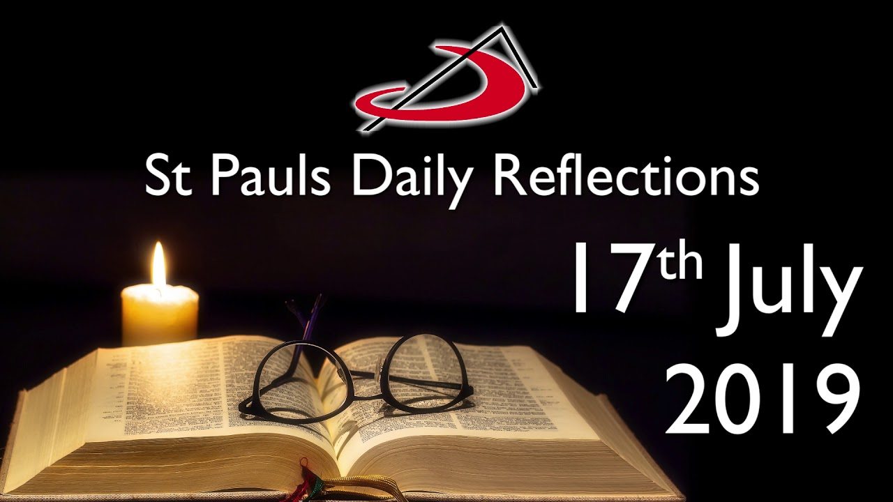 Daily Reflection for 17th July 2019