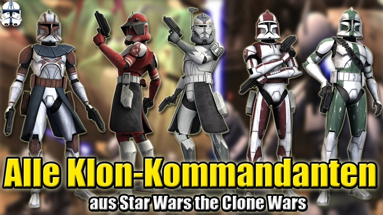 Alle Commander Aus Star Wars The Clone Wars Abstimmung Von Hardcase Youtube