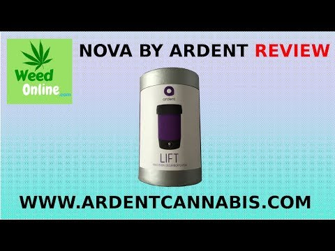 MUST BUY: NOVA by Ardent Weed Decarboxylator Full Review