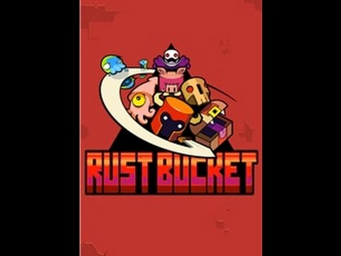 Rustbucket OUT NOW!