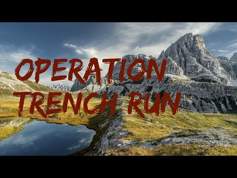 Operation Trench Run Outdoor Survival EP #1
