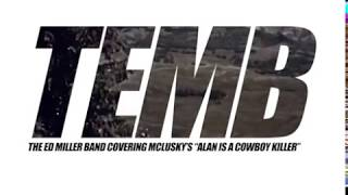 """ALAN IS A COWBOY KILLER"" (Mclusky Cover)"