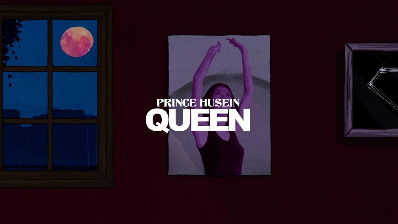 Prince Husein - Queen (Official Album Lyrics Video)