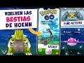 📢 ¡TIENES QUE CONSEGUIRLOS! APROVECHA EL EVENTO DE HOENN CON ESTOS TIPS - Pokémon GO [Neludia]