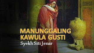 Download Mp3 Manunggaling Kawula Gusti - Syekh Siti Jenar