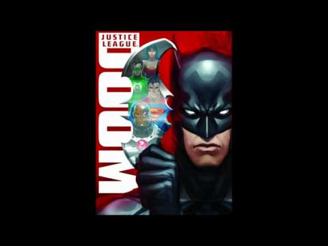 Justice League Doom Main Theme