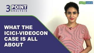 ICICI-Videocon Case: Post Deepak Kochhar's Arrest, Will Chanda Kochhar Be Next? | 3 Point Analysis