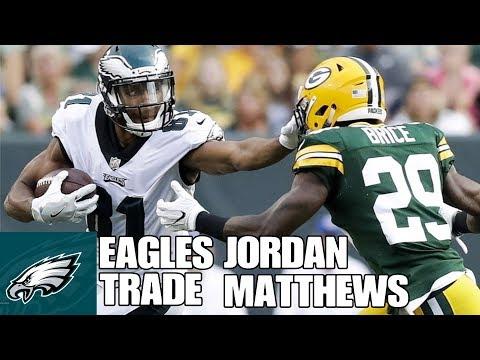 Eagles Trade Jordan Matthews