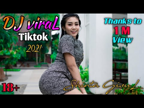 DJ Viral Tiktok 2021 Full Bass - Shinta Gisul - Goyang Santuy