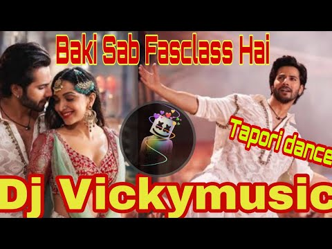 3 82 Mb Download Lagu Baki Sab Fasclass Hai Tapori Dance Mix Vicky
