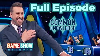 Common Knowledge | FULL EPISODE | Game Show Network