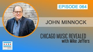 Daily Music Show: Chicago Music Revealed with special guest John Minnock