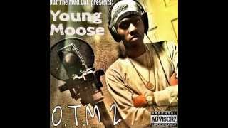 Young Moose - Intro (O.T.M. 2)