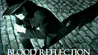 The Sisters of Mercy - Blood Reflection (Blood Money vs. Lucretia My Reflection)