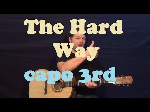The Hard Way (Keith Urban) Easy Guitar Lesson Strum Chords ...