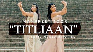 Manpreet Toor | TITLIAAN: Sargun Mehta | Harrdy Sandhu | Afsana Khan | Jaani (New Punjabi Song 2020)