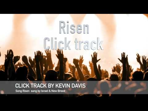 """Risen"" by Israel and Newbreed  instrumental (click track)"