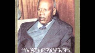 "Dr Haddis Alemayehu "" FIKIR ESKE MEKABIR "" PART 2.wmv"