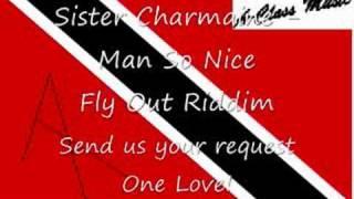 Sister Charmaine - Man So Nice