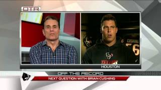 OTR: Next Question with Brian Cushing