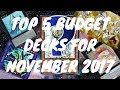 TOP 5 BUDGET YUGIOH DECKS Under 50 OCT NOV2017 mp3