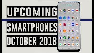 Tabahee Phones aayenge - Top Upcoming Smartphones of October 2018 - October 2018 - Mr.V
