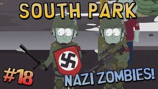 South Park: The Stick of Truth - NAZI ZOMBIES (#18)